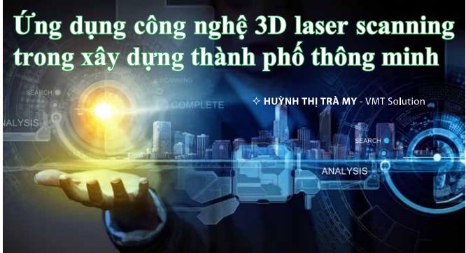 công nghệ 3d laser scanning
